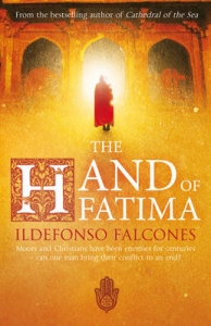 Hand of Fatima by ldefonso Falcones