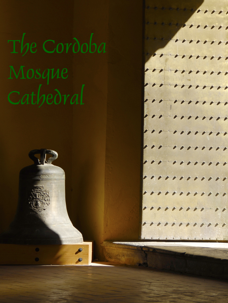 Cordoba Mosque Entrance © Michelle Chaplow