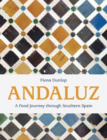 Fiona Dunlop's fascinating book looks at the Moorish influences on Andalucian cuisine.