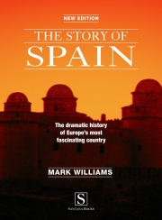 The Story of Spain by Mark Williams