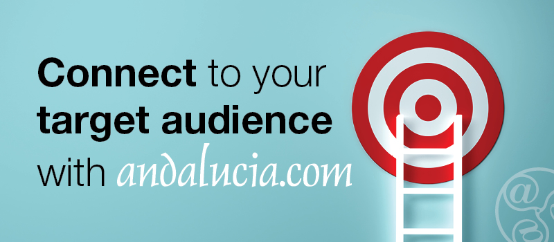 Connect to your Target audience with Andalucia.com